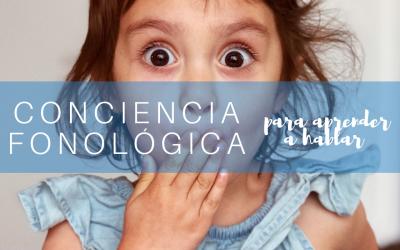 Conciencia fonológica: por qué los niños hablan